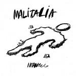 "Noi perdiamo la guerra contro la Mafia ""Malitalia"""