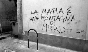 """""""La mafia è una montagna di merda e i mafiosi sono dei pezzi di merda"""""""